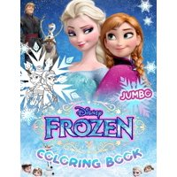 Frozen Coloring Book: Jumbo Coloring Book for Kids Ages 3-7, Frozen Coloring Book (Unofficial) (Paperback)