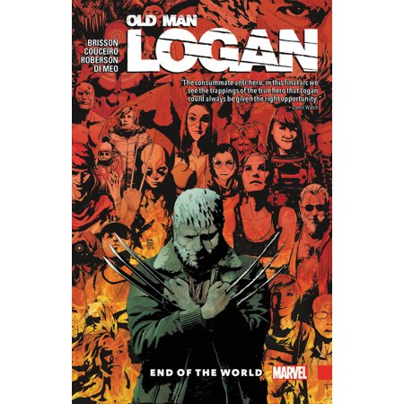 Wolverine: Old Man Logan Vol. 10 : End of the World ()