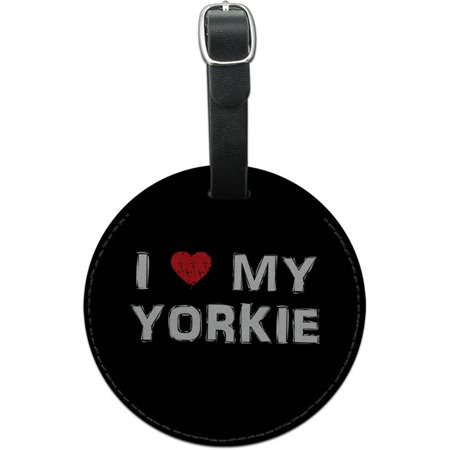 I Love My Yorkie Stylish Round Leather Luggage ID Tag Suitcase Carry-On