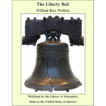 - The Liberty Bell - eBook