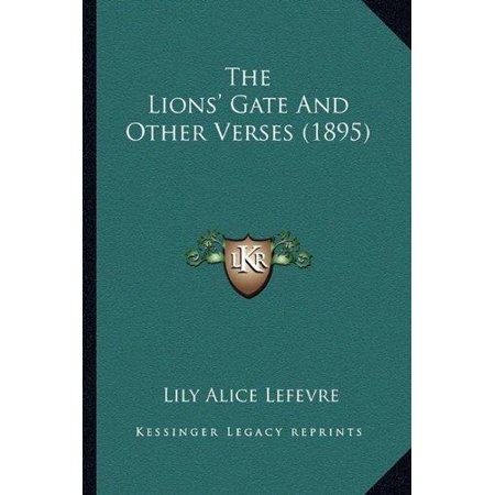 The Lions Gate And Other Verses  1895