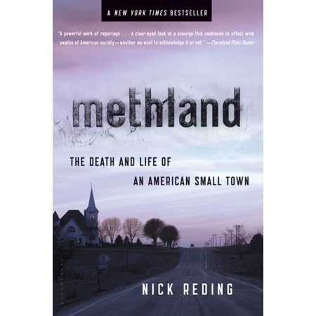 Methland : The Death and Life of an American Small (Best Small Towns To Live In America 2019)