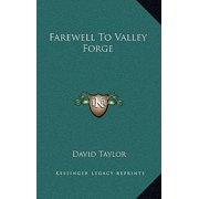 Farewell to Valley Forge