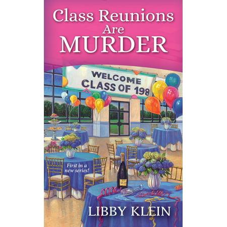 Class Reunions Are Murder - eBook