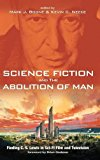 Science Fiction and the Abolition of Man [Hardcover] [Dec 13, 2016] Boone, Ma... by
