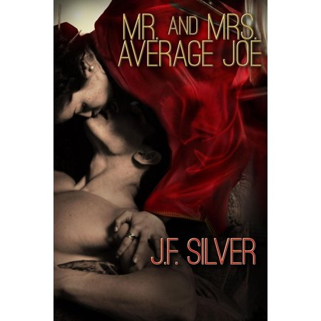 Mr. and Mrs. Average Joe - - Average Joes Outfit
