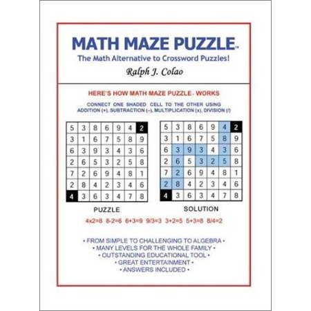 Math Maze Puzzle : The Math Alternative to Crossword Puzzle!