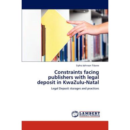 Constraints Facing Publishers with Legal Deposit in Kwazulu-Natal