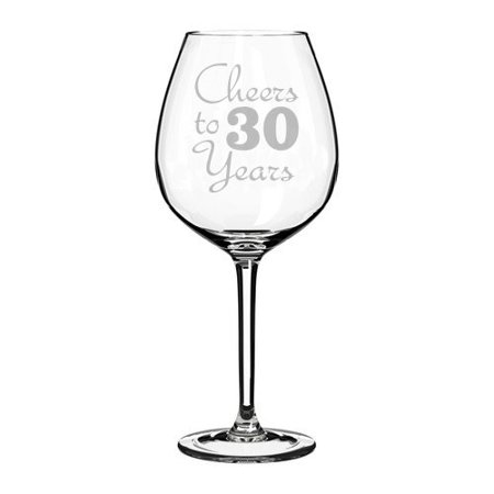 Cheers Cordial Glass - Wine Glass Goblet Cheers To 30 Years Anniversary 30th Birthday (20oz Jumbo)