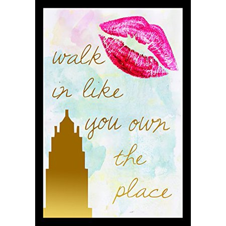 Framed Walk Like You Own The Place Quote 18X12 Art Print By Claudia Sch Enmade In The Usa