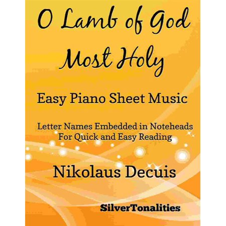 O Lamb of God Most Holy Easy Piano Sheet Music - eBook