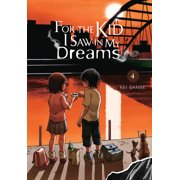 For the Kid I Saw in My Dreams, Vol. 4 - eBook