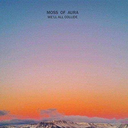 Moss Of Aura   Well All Collide  Cd
