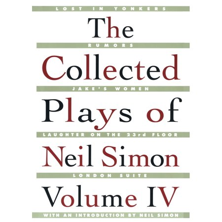 The Collected Plays of Neil Simon Vol IV ()