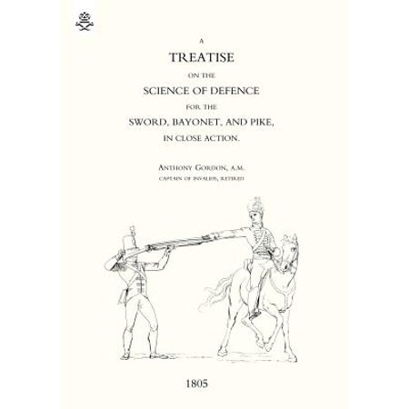 - Treatise on the Science of Defence for Sword, Bayonet and Pike in Close Action (1805)