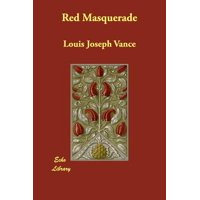 Red Masquerade by Vance, Louis Joseph [Paperback]