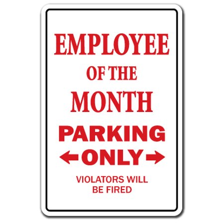 Employee Of The Month novelty sticker | Indoor/Outdoor | Funny Home Décor for Garages, Living Rooms, Bedroom, Offices | SignMission Parking Office Gift Gag Funny Worker Award Wall Plaque Decoration](Funny Awards)