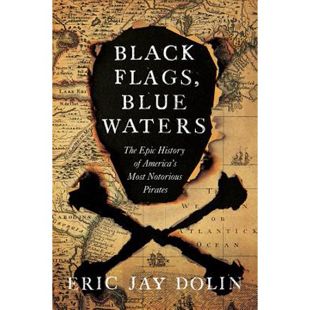 Pirate Clothing History (Black Flags, Blue Waters : The Epic History of America's Most Notorious)
