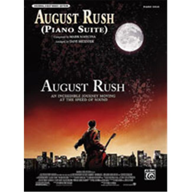 Alfred 00-29201 August Rush- Piano Suite- from August Rush - Music Book