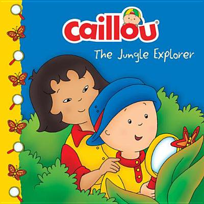 Jungle Explorer (Caillou: The Jungle Explorer -)