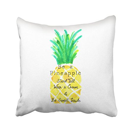 RYLABLUE Be A Pineapple Stand Tall Wear A Crown And Be Sweet Inside Watercolor Decorative Pillowcases With Hidden Zipper Decor Cushion Covers Two Sides 20x20 inches - image 1 of 1