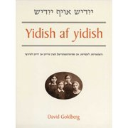 Yidish af yidish : Grammatical, Lexical, and Conversational Materials for the Second and Third Years of Study