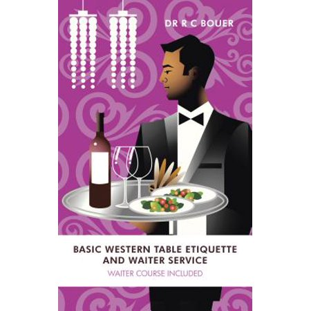 Basic Western Table Etiquette and Waiter Service - eBook