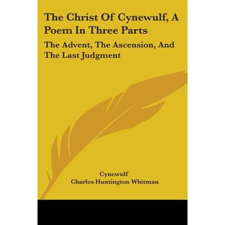 Jesus Ascension (The Christ of Cynewulf, a Poem in Three Parts : The Advent, the Ascension, and the Last)