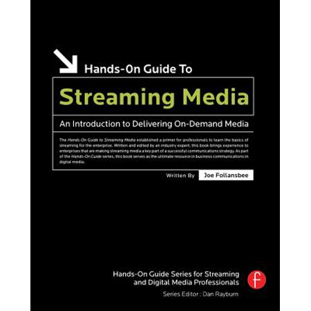 Hands-On Guide to Streaming Media - eBook