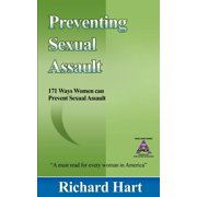 Preventing Sexual Assault : 171 Ways Women Can Prevent Sexual Assault