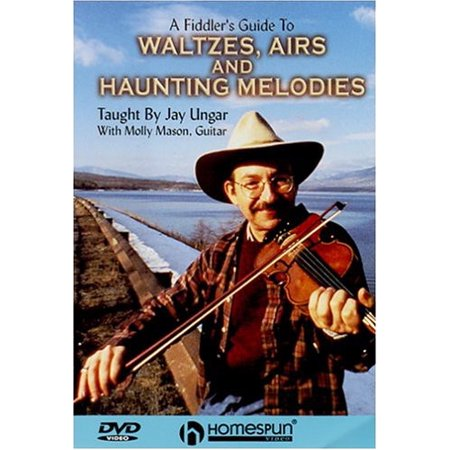 A Fiddler's Guide to Waltzes, Airs and Haunting Melodies (Amp Fiddler Waltz Of A Ghetto Fly)