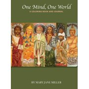 One Mind, One World- A Coloring Book and Journal