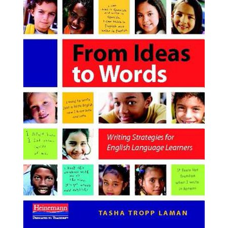 From Ideas to Words : Writing Strategies for English Language (Words Their Way For English Language Learners)