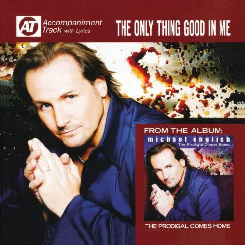 Michael English - Only Thing Good in My [CD]