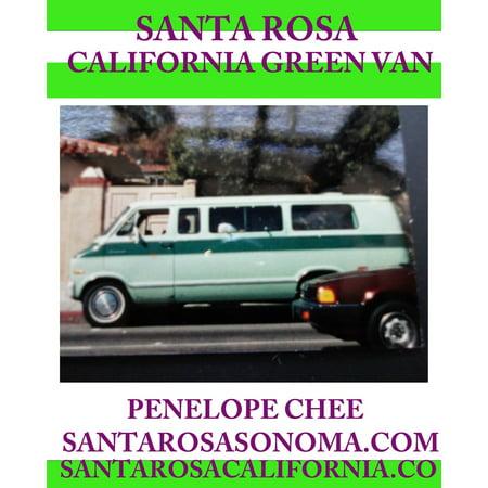 Santa Rosa California Green Van - eBook