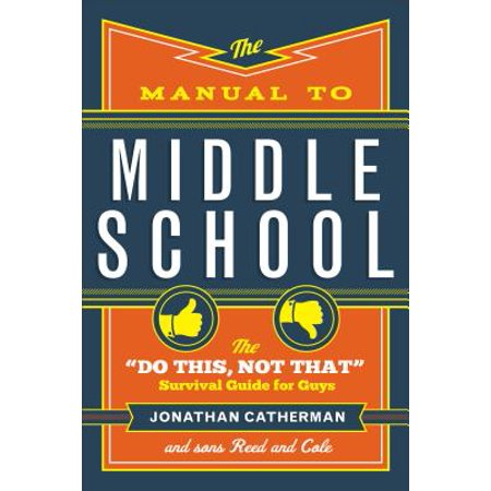 The Manual to Middle School (Other)
