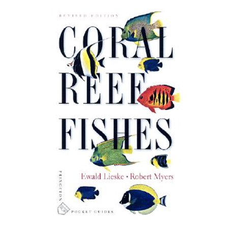 Coral Reef Fishes : Indo-Pacific and Caribbean (Coral Reef Fish Cut Outs)
