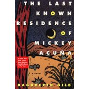 The Last Known Residence of Mickey Acuña - eBook