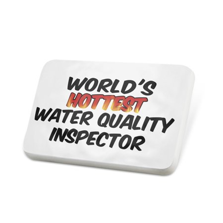 Quality Badges (Porcelein Pin Worlds hottest Water Quality Inspector Lapel Badge – NEONBLOND )