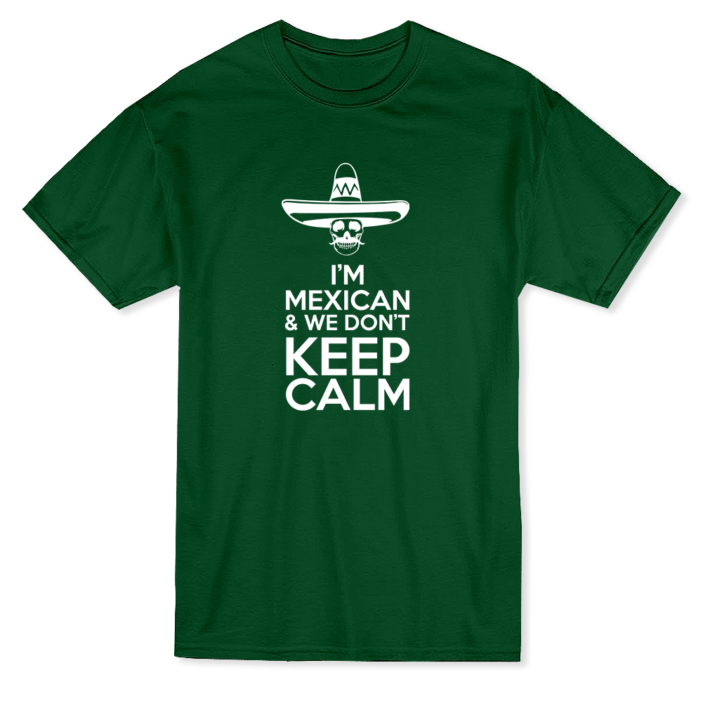 I'm Mexican We Don't Keep Calm Graphic Men's Red T-shirt - image 1 of 1