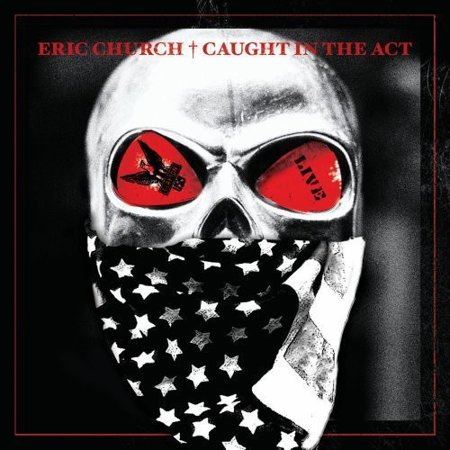 Caught in the Act Live (CD) (Eric Church Caught In The Act Vinyl)