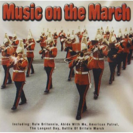 Music on the March / Various
