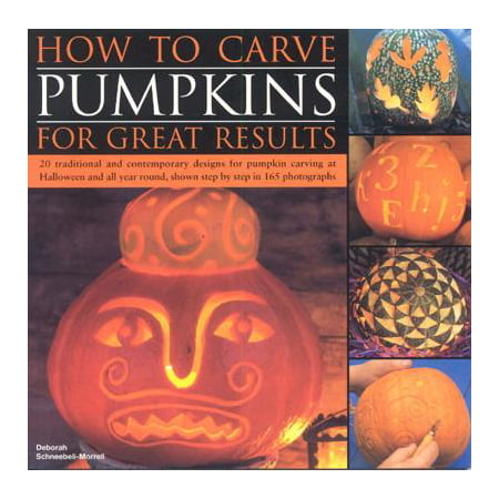 How to Carve Pumpkins for Great Results : 20 Traditional and Contemporary Designs for Pumpkin Carving at Halloween and All Year Round, Shown Step by Step in 165 Photographs](Printable Halloween Stencils For Pumpkin Carving)
