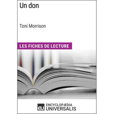 Un don de Toni Morrison (Les Fiches de Lecture d'Universalis) -