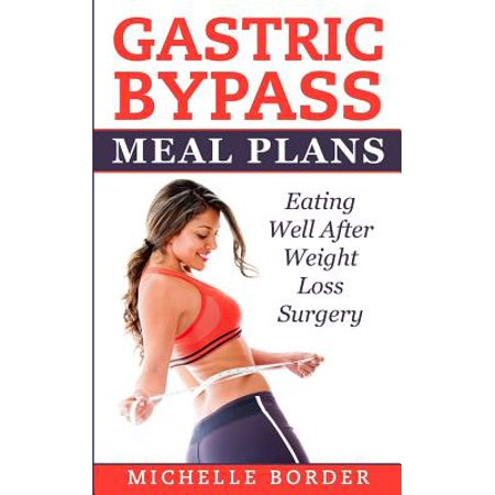 Gastric Bypass Meal Plans