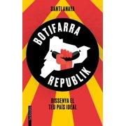 Botifarra Republik - eBook