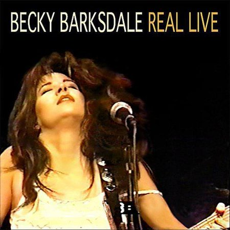Becky Barksdale   Real Live  Cd