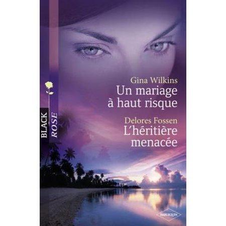 Un mariage à haut risque - L'héritière menacée (Harlequin Black Rose) - - Mariage A L'halloween