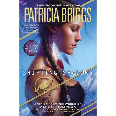 Shifting Shadows: Stories from the World of Mercy Thompson by
