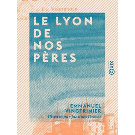 Le Lyon de nos pères - eBook
